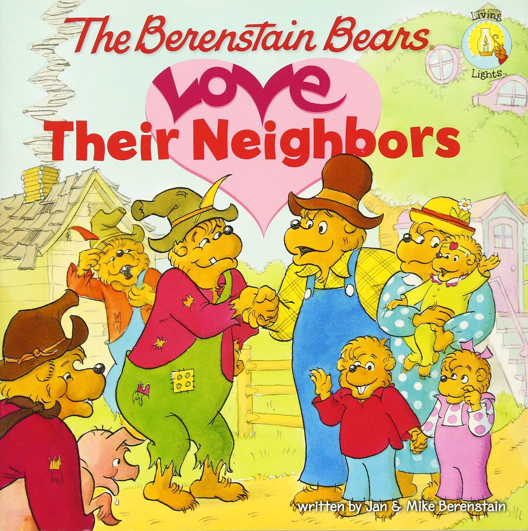 The Berenstain Bears Love Their Neighbors (Berenstain Bears/Living Lights)