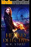 Hexed Detective: An Uncanny Kingdom Urban Fantasy