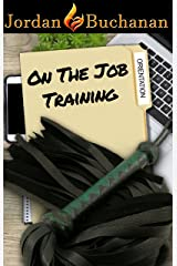 On-the-Job Training: Orientation: OTJT Book 1 Kindle Edition