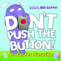 Don't Push the Button!: An Easter Surprise
