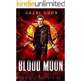 Blood Moon (Vampire Vigilante Book 1)