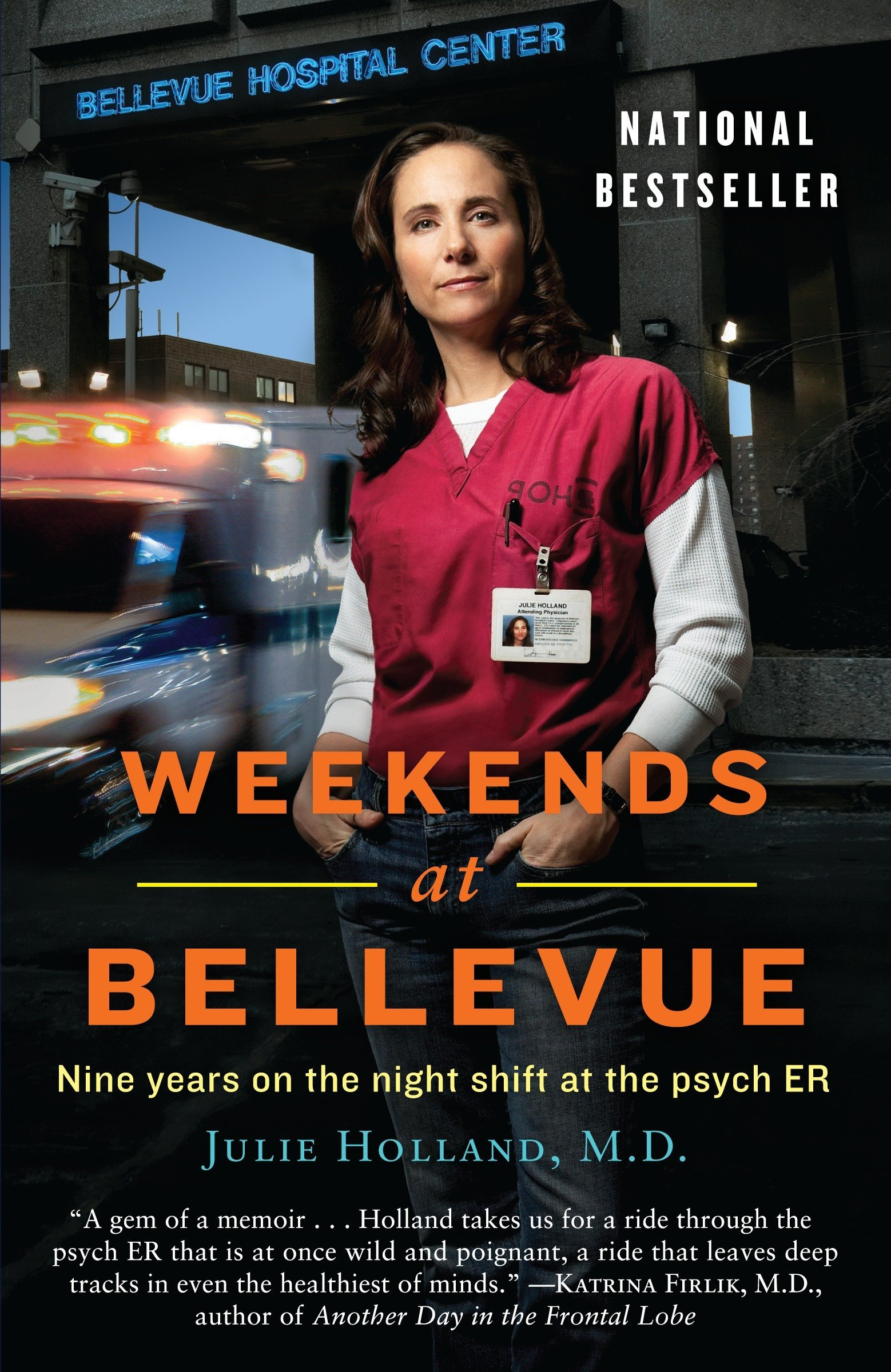 Download Weekends at Bellevue: Nine Years on the Night Shift at the Psych ER PDF