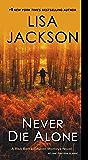 Never Die Alone (A Rick Bentz/Reuben Montoya Novel Book 8)