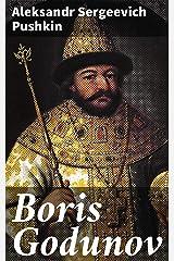 Boris Godunov: A drama in verse Kindle Edition