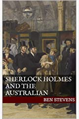 Sherlock Holmes and the Australian Kindle Edition