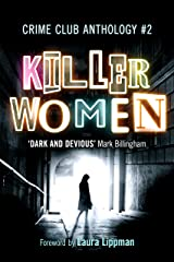 Killer Women: Crime Club Anthology #2: The Body Kindle Edition