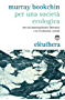 Per una società ecologica: Tesi sul municipalismo libertario e la rivoluzione sociale