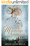 The Marriage Arrangement: Sweet and Clean Regency Romance