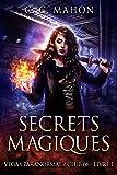 Secrets magiques (Vegas Paranormal/Club 66 t. 1)