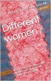 Different women:  Experiences of Fathers and