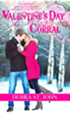Valentine's Day at The Corral (Holidays at The Corral Series: Valentine's Day)