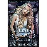 Winning the Legend (The Blue Eyes Trilogy Book 3)