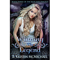 Winning the Legend (The Blue Eyes Trilogy Book 3) (English Edition)