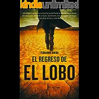 El regreso de El Lobo (Bestseller Thriller)