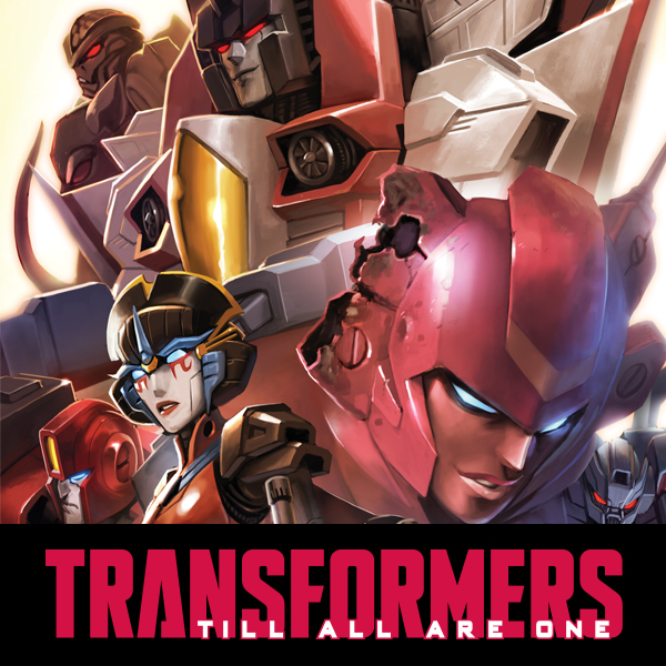 Transformers: Till All Are One (Collections) (2 Book Series)