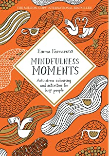Mindfulness Moments Anti Stress Colouring And Activities For Busy People Books