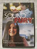 Sound and Fury 6 Years Later