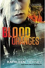 Blood Oranges (A Siobhan Quinn Novel Book 1) Kindle Edition