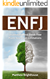 ENFJ: Understand And Break Free From Your Own Limitations