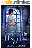 The Duke's Governess in Disguise (Fairfax Twins Book 2)