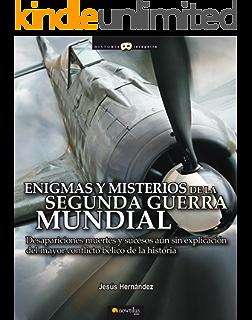 Enigmas y misterios de la Segunda Guerra Mundial (Spanish Edition)