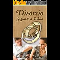 Divórcio Segundo a Bíblia