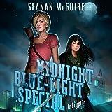 Midnight Blue-Light Special: An Incryptid Novel, Book 2