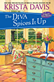 The Diva Spices It Up (Domestic Diva Book 13)