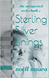 Sterling Silver Linings (The Unexpected Series Book 4)