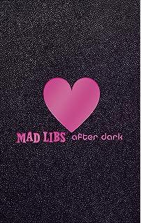 mad libs after dark adult mad libs