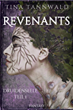 Revenants: Druidenseele Teil 1