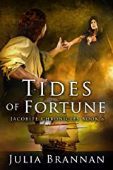 Tides of Fortune (Jacobite Chronicles Book 6) Kindle Edition