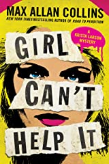 Girl Can't Help It: A Thriller (Krista Larson Book 2) Kindle Edition