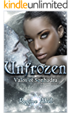 Unfrozen (Valos of Sonhadra Book 9)