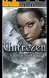 Unfrozen (Valos of Sonhadra Book 9) (English Edition)