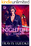 The Nightlife London (Paranormal Love Triangle, Paranormal Suspense) (The Nightlife Series Book 4) (English Edition)