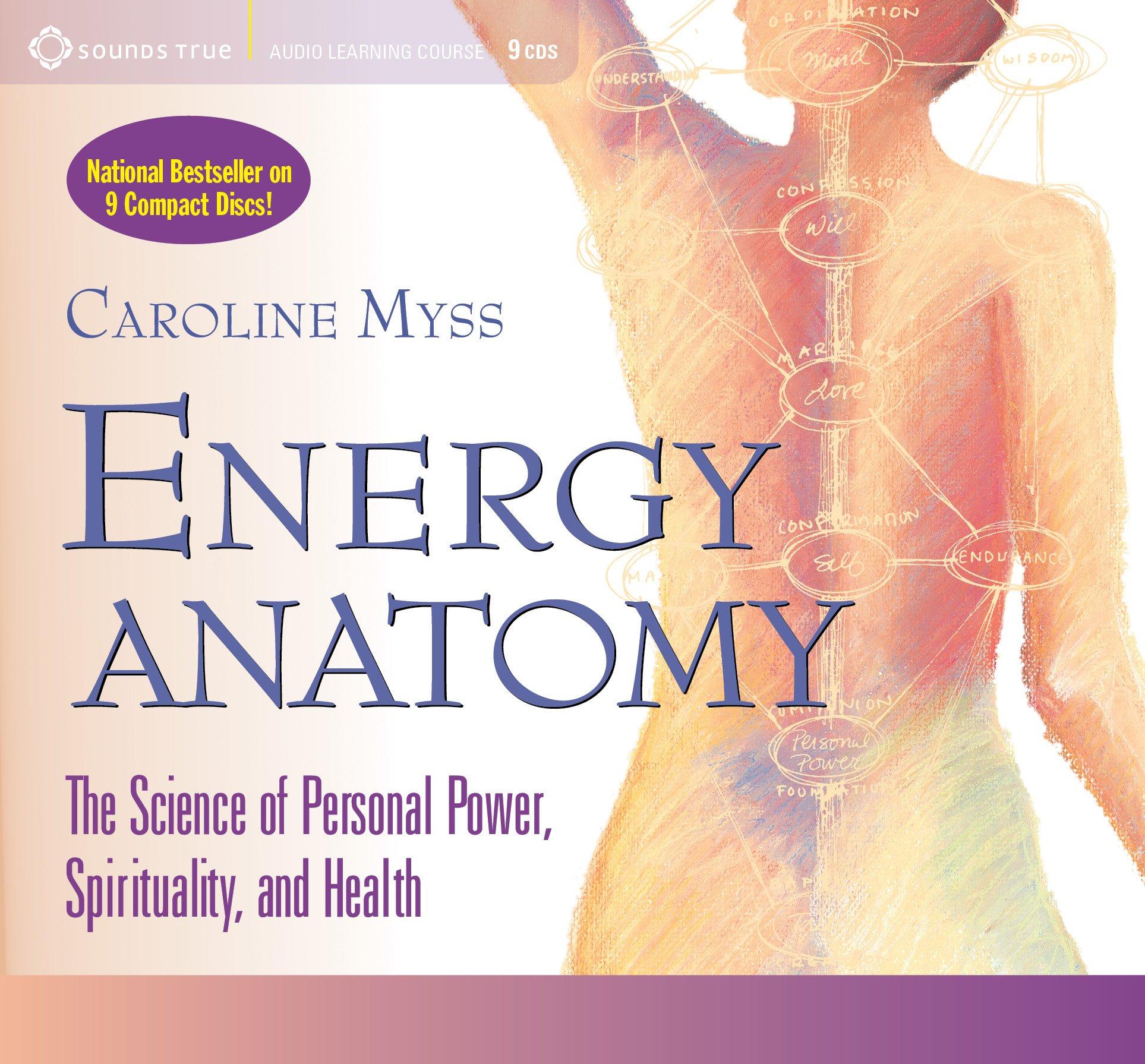 Energy Anatomy Caroline Myss 0600835053327 Books Amazon
