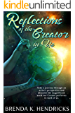 Reflections of the Creator in Us