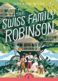 The Swiss Family Robinson (Abridged edition) (Puffin Classics)