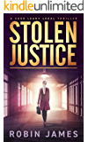 Stolen Justice (Cass Leary Legal Thriller Series Book 4)
