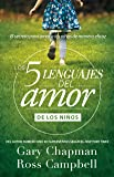 Cinco Lenguajes del amor - para ninos REV (Spanish Edition)
