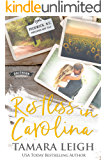 RESTLESS IN CAROLINA: A Contemporary Romance (Southern Discomfort Book 3)