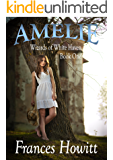 Amelie: Wizards of White Haven