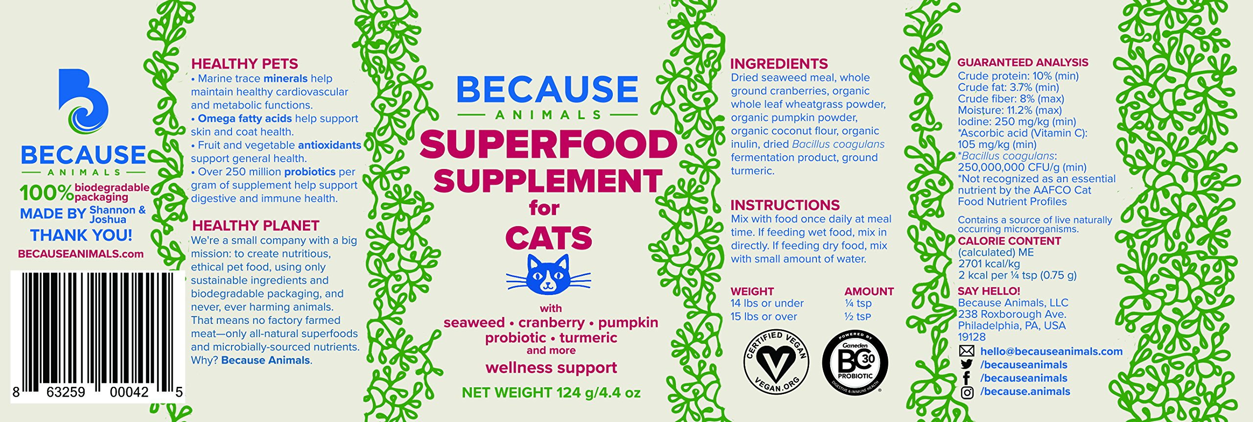 Because Animals Superfood & Probiotic Supplement for Cats (4.4oz) - All-Natural, Human-Grade Ingredients - With Vitamins, Minerals, Antioxidants and More for Better Digestion, Coat and Overall Health by Because Animals