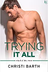 Trying It All: A Naked Men Novel Kindle Edition