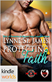 Special Forces: Operation Alpha: Protecting Faith (Kindle Worlds Novella) (Beyond Valor Book 4)