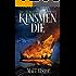 Kinsmen Die (And the Heavens Burn Book 1)
