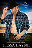 Prairie Fever: Cowboys of the Flint Hills (English Edition)