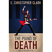 The Piano of Death (The Stains of Time Book 1) (English Edition)