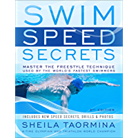 Swim Speed Secrets: Master the Freestyle Technique Used by the World's Fastest Swimmers (Swim Speed Series) (English Edition)